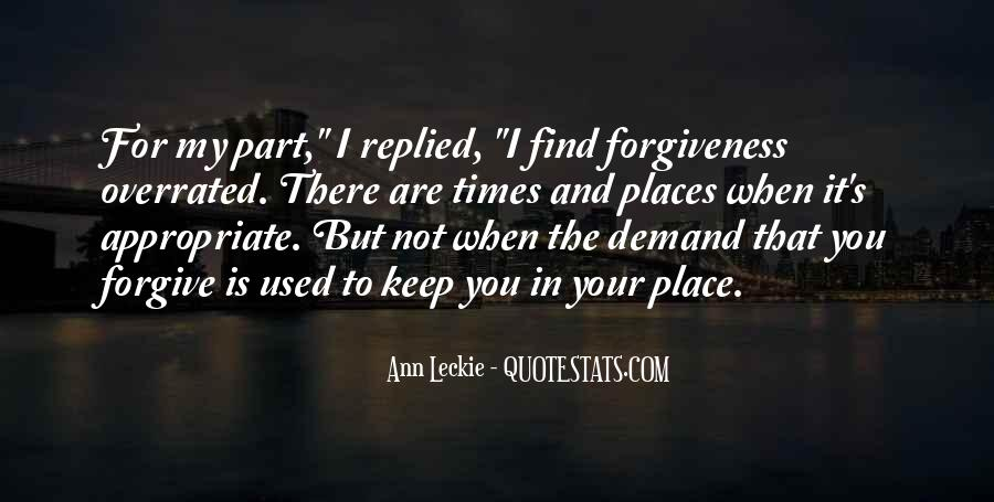 I Forgive You But Quotes #941265