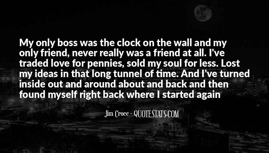 I Found Myself Back Quotes #1306652