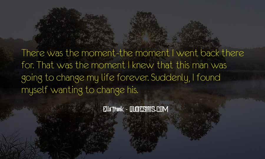 I Found Myself Back Quotes #1403733