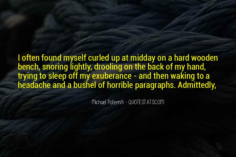 I Found Myself Back Quotes #1616995
