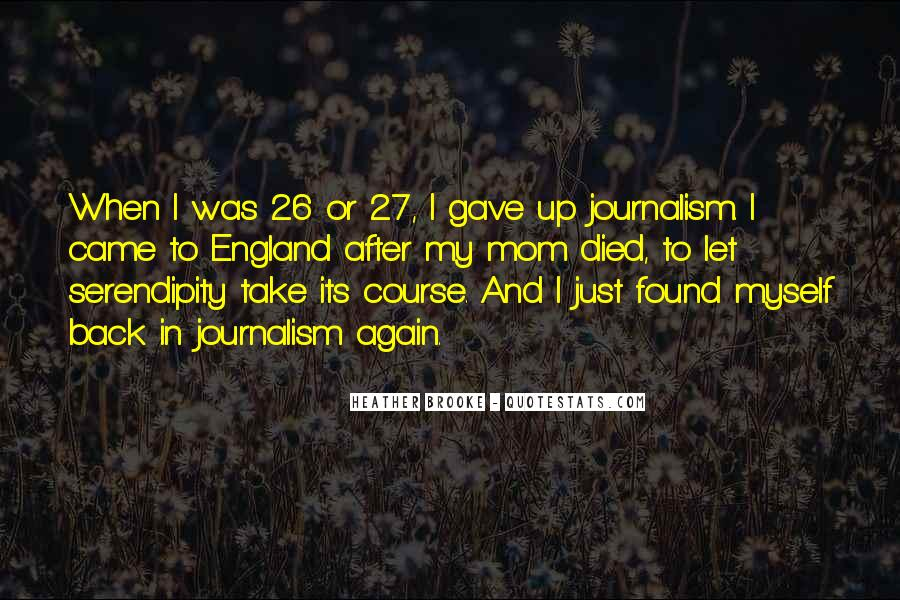 I Found Myself Back Quotes #1756809