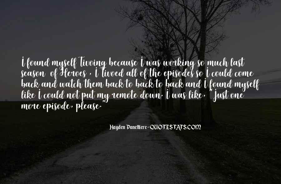 I Found Myself Back Quotes #532080