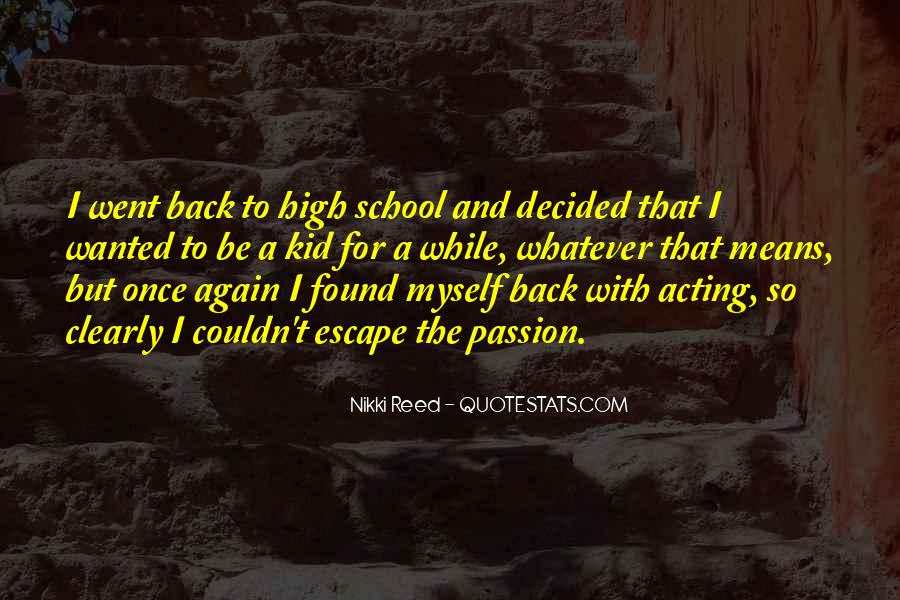 I Found Myself Back Quotes #850149