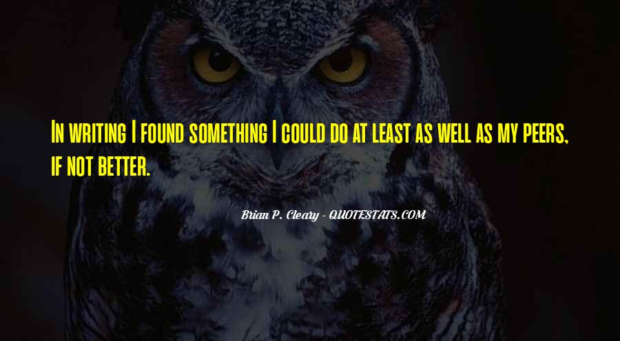 I Found Someone Better Than You Quotes #32474