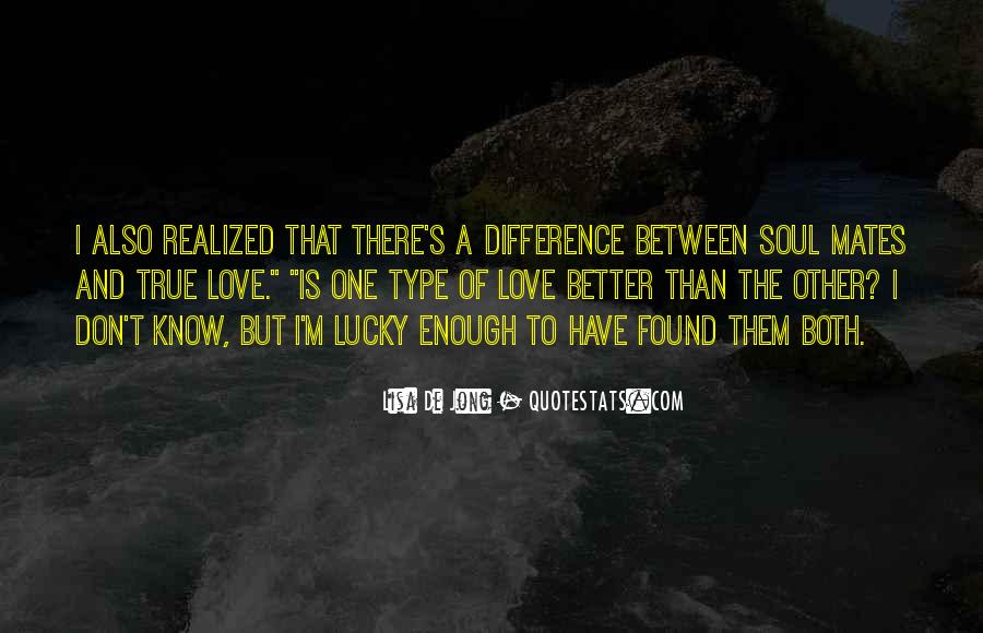 I Found Someone Better Than You Quotes #40684