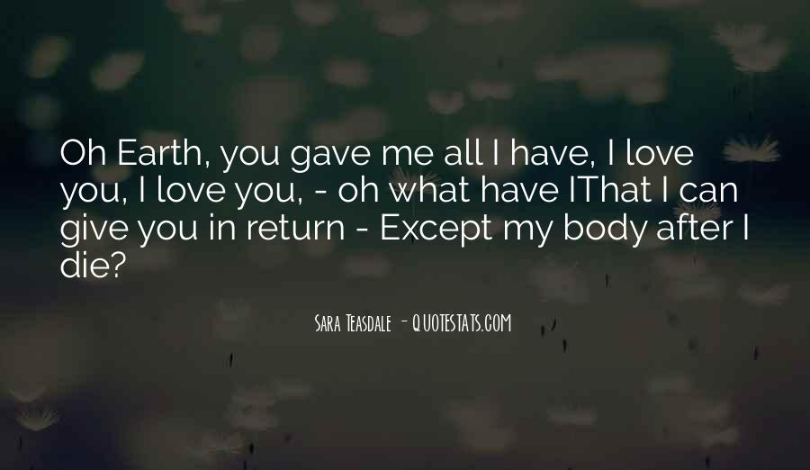 I Gave You All My Love Quotes #1564036