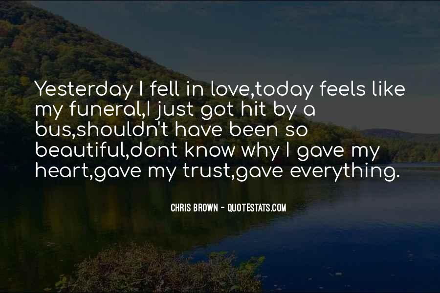 I Gave You All My Love Quotes #25478