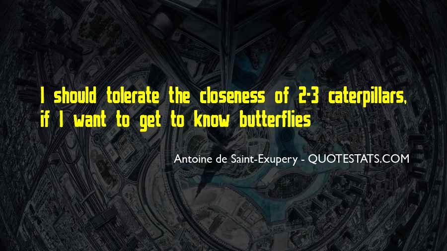 I Get Butterflies Quotes #1549166