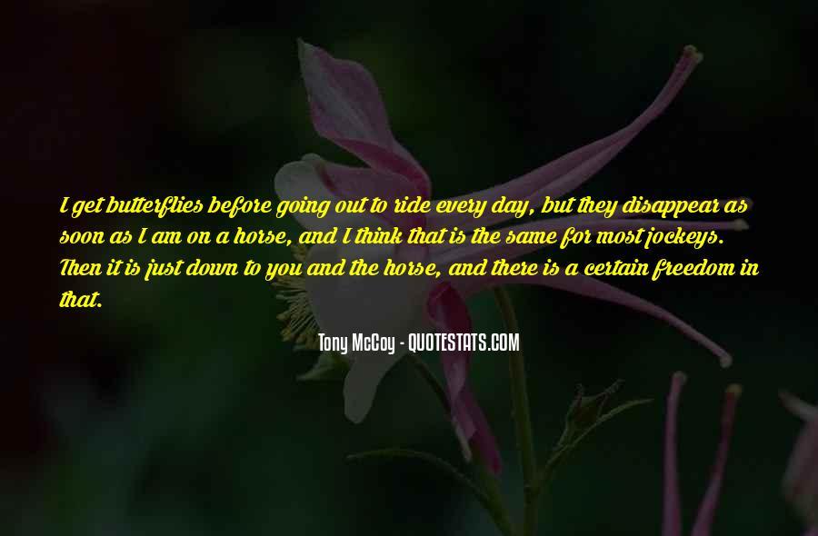 I Get Butterflies Quotes #416414