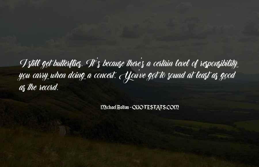 I Get Butterflies Quotes #901857