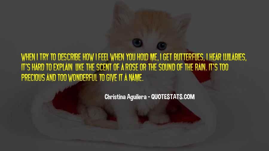 I Get Butterflies Quotes #935294