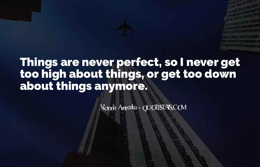 I Get So High Quotes #1059956