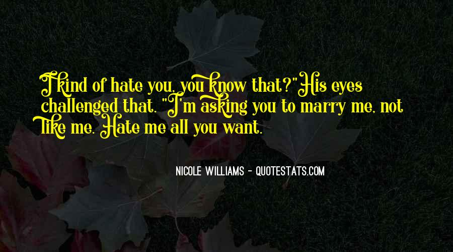 I Hate All Of You Quotes #1796894