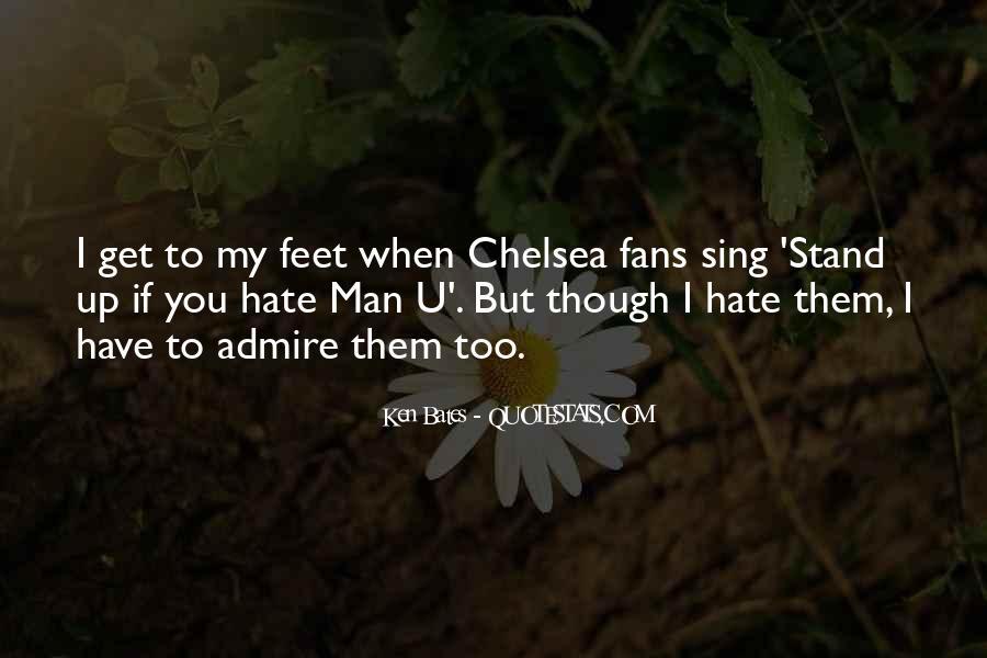 I Hate Man U Quotes #354521
