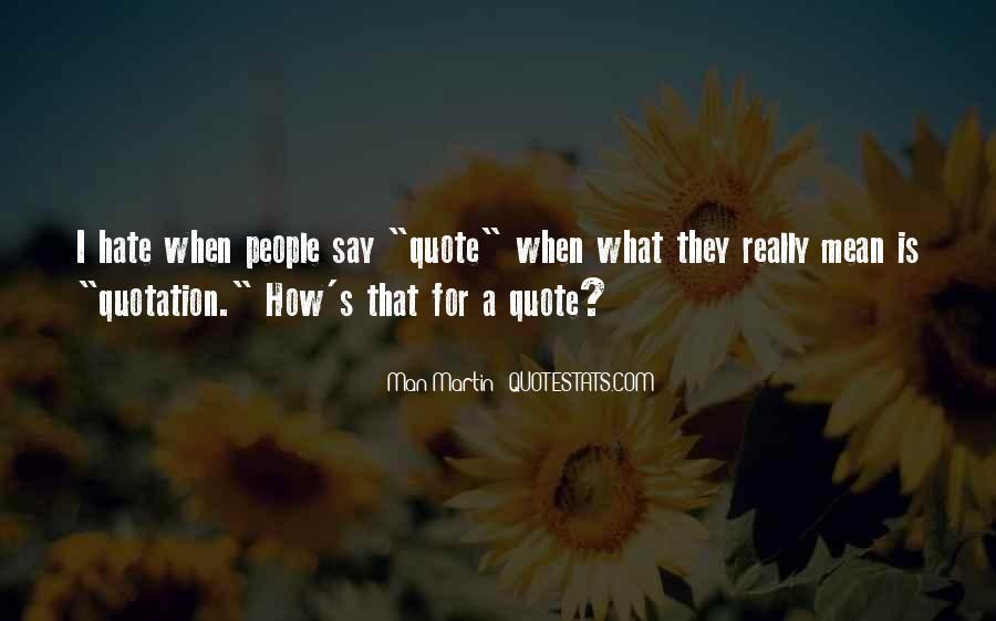 I Hate Man U Quotes #42413