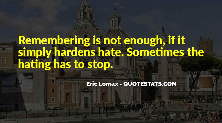 I Hate Remembering You Quotes #192027