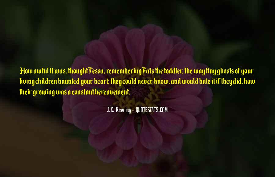 I Hate Remembering You Quotes #369367