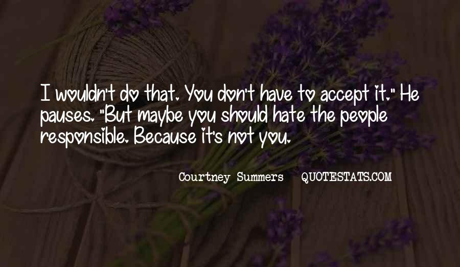 I Hate Summers Quotes #1793134