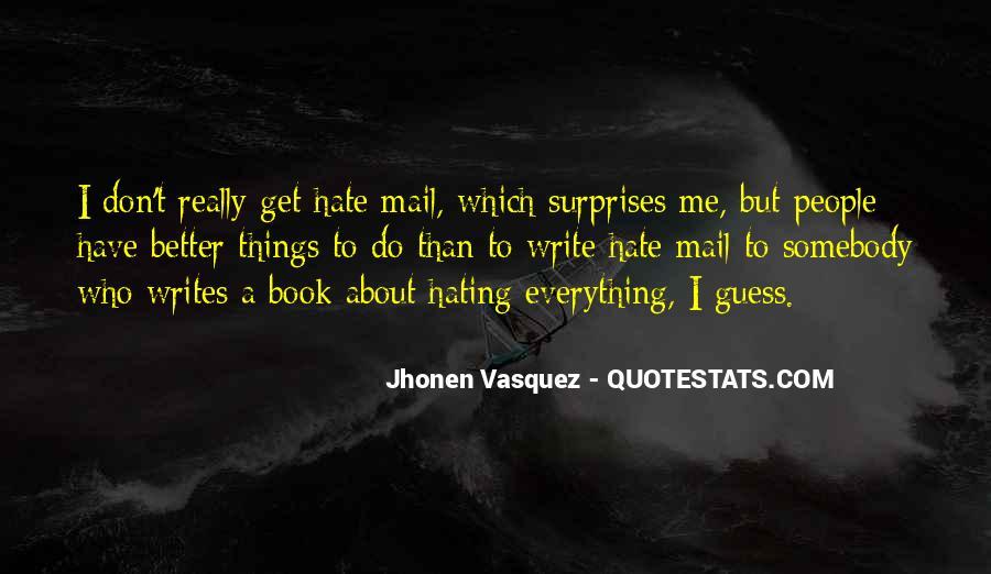 I Hate Surprises Quotes #1116857