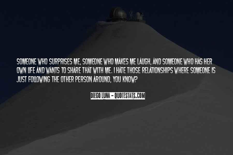 I Hate Surprises Quotes #1578426