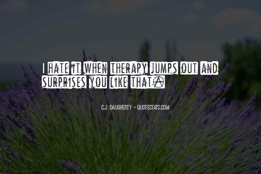 I Hate Surprises Quotes #1780880