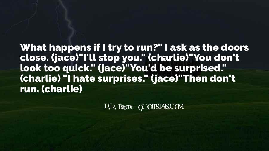 I Hate Surprises Quotes #1811128