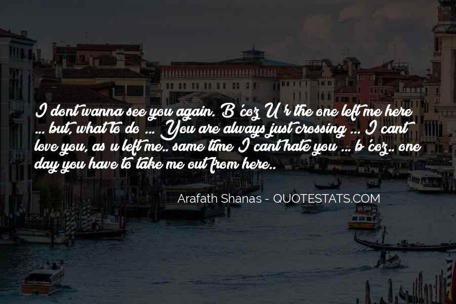 I Hate U Quotes #1095406