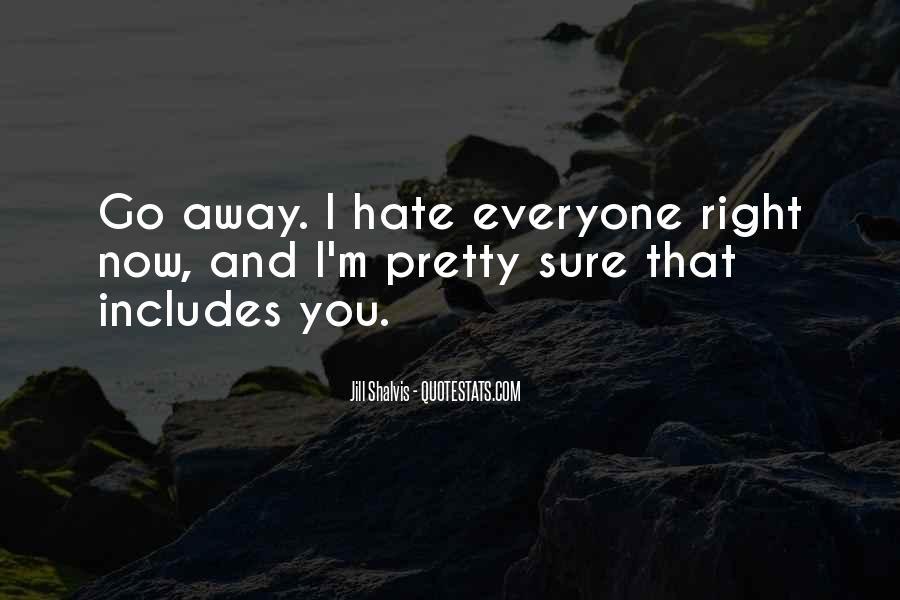 I Hate U Quotes #3568