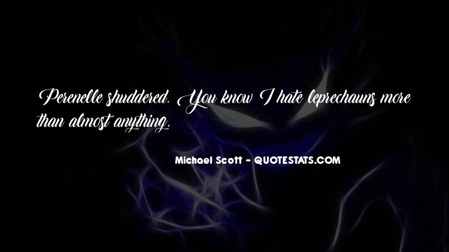 I Hate You More Than Anything Quotes #193362