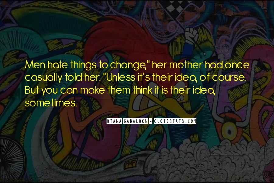 I Hate You Mother Quotes #1072953