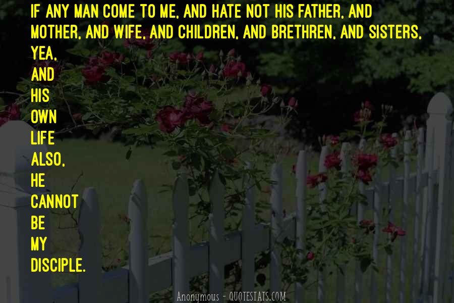 I Hate You Mother Quotes #117171