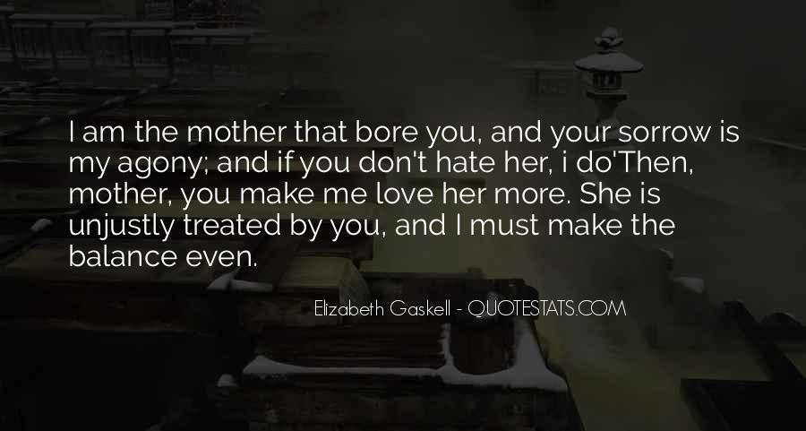 I Hate You Mother Quotes #1340960