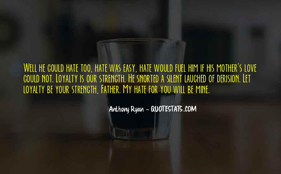 I Hate You Mother Quotes #13683