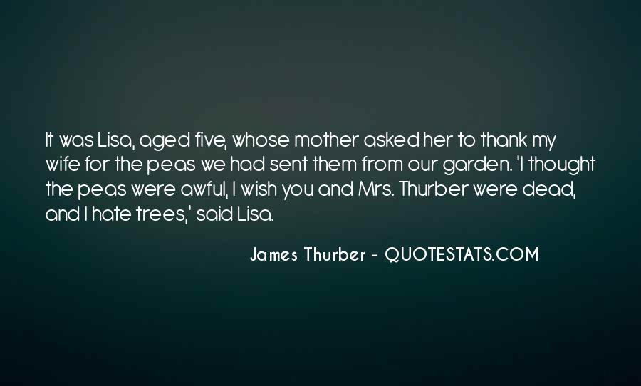 I Hate You Mother Quotes #1574930