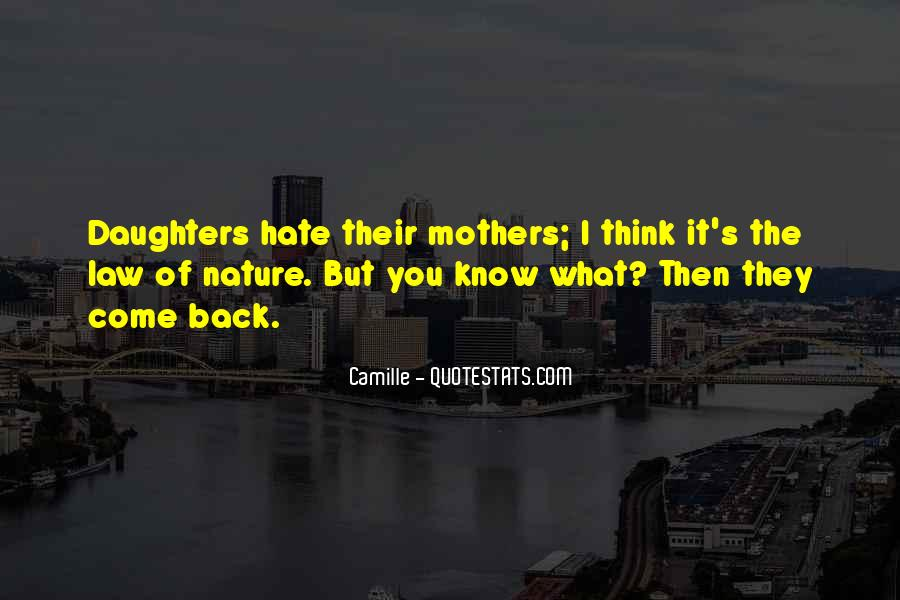 I Hate You Mother Quotes #373273