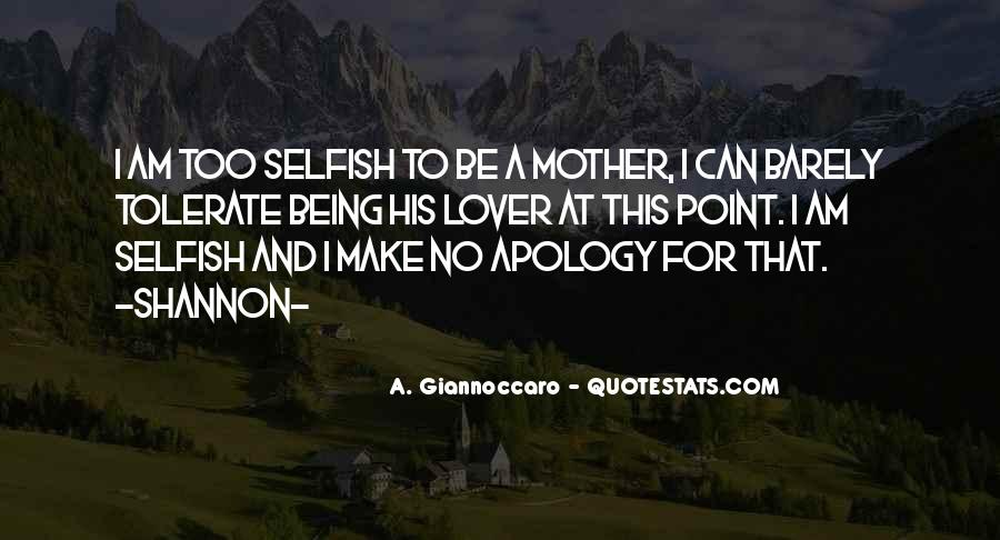 I Hate You Mother Quotes #582304