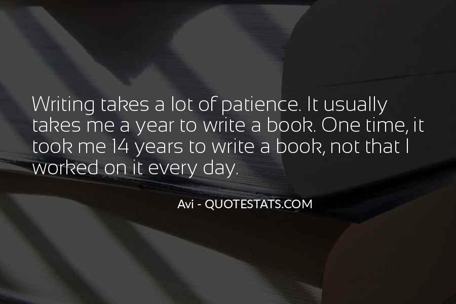 I Have A Lot Of Patience Quotes #1143794