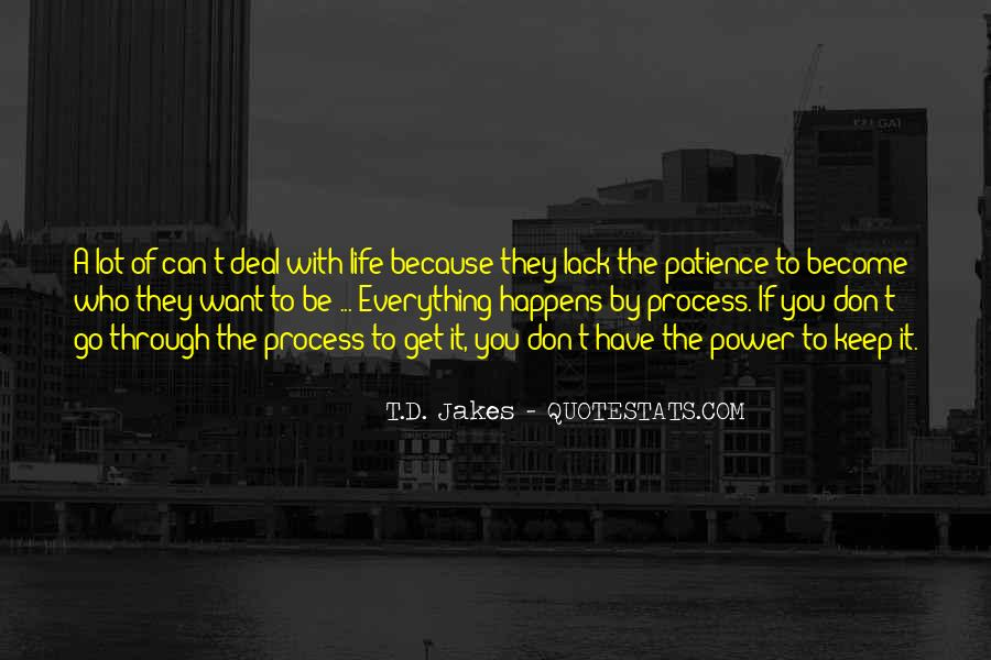 I Have A Lot Of Patience Quotes #122941