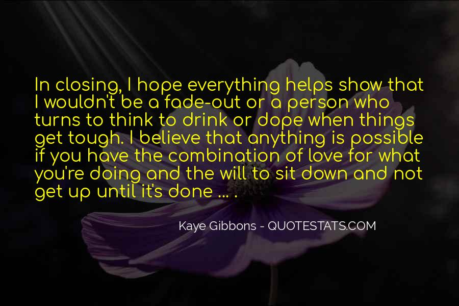 I Have Done Everything Quotes #221899