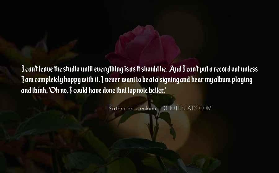 I Have Done Everything Quotes #282504