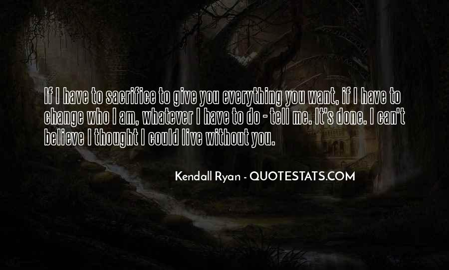 I Have Done Everything Quotes #359250
