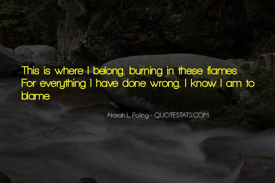 I Have Done Everything Quotes #407847