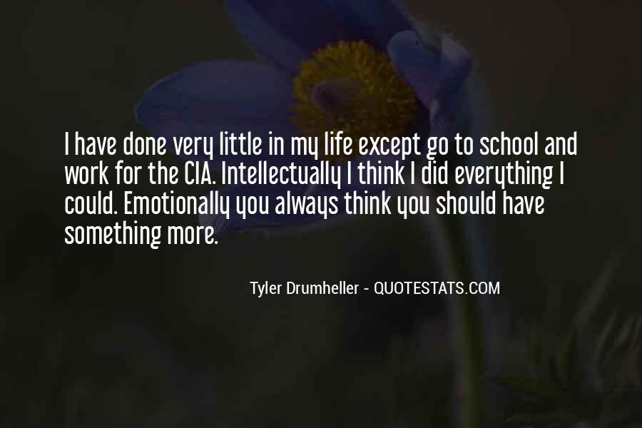 I Have Done Everything Quotes #463182