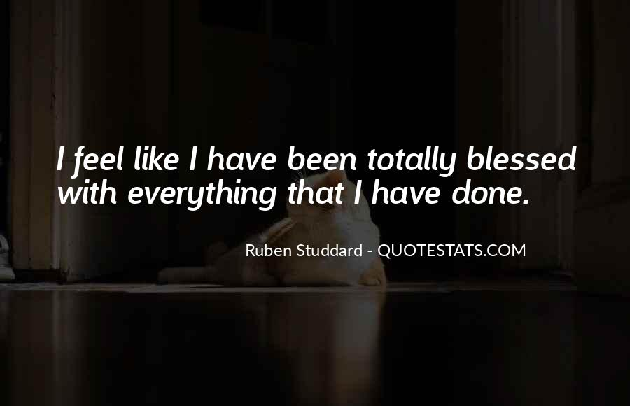 I Have Done Everything Quotes #496554