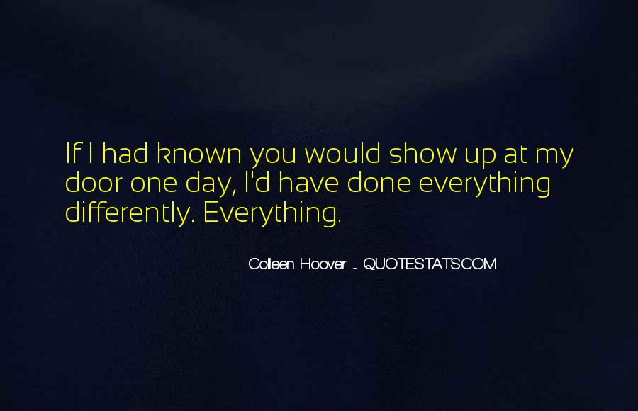 I Have Done Everything Quotes #541171
