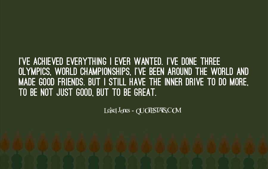 I Have Done Everything Quotes #566648