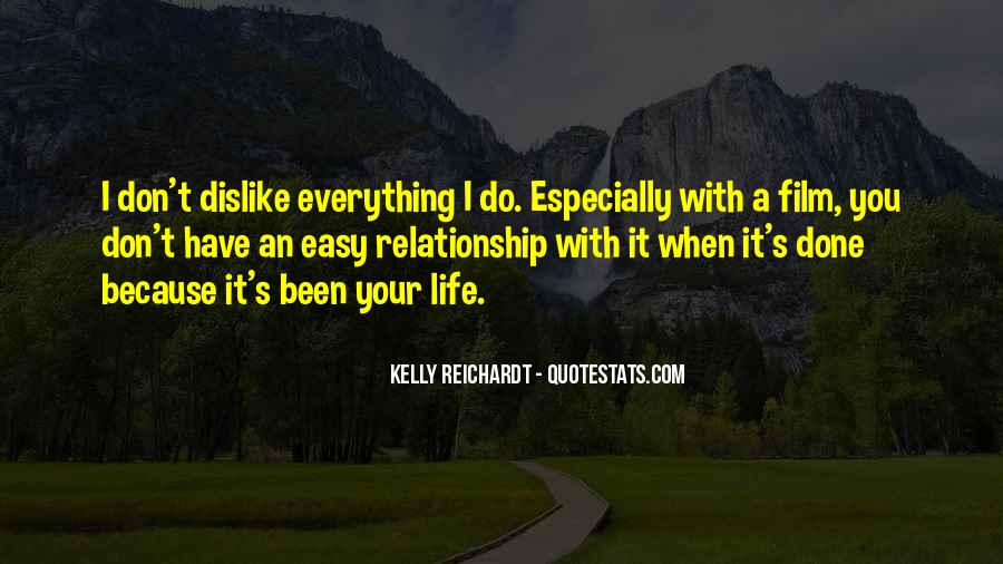 I Have Done Everything Quotes #703903