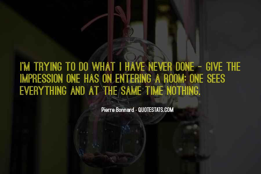 I Have Done Everything Quotes #712297