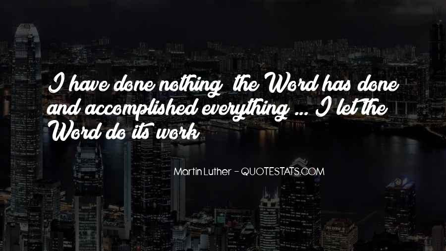 I Have Done Everything Quotes #724366