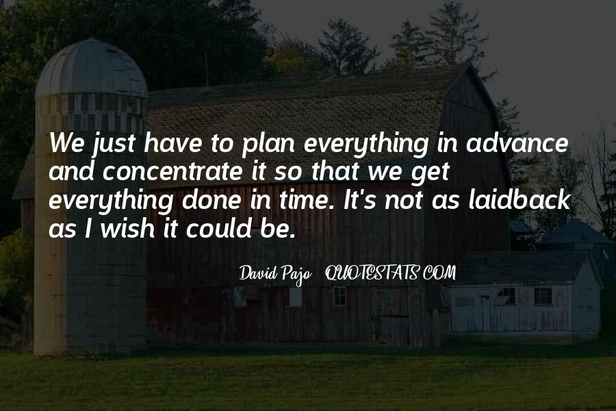 I Have Done Everything Quotes #840834
